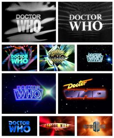 the Doctor Who logo through time - I really enjoy the newest version of the theme song scene, because it really shows a nice blend of all the years of Doctor Who.