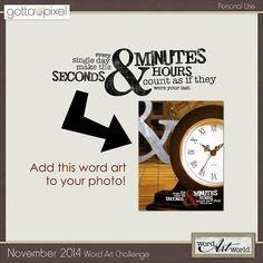 Word Art Challenge --- November 2014. Free word art and earn pixel points at Gotta Pixel. www.gottapixel.net/