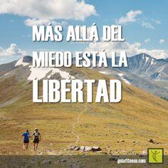 Frases de motivación: Más allá del miedo está la libertad
