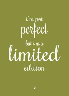 poster Petite Louise * i'm not perfect Motivational Words, Inspirational Quotes, Cool Words, Wise Words, Interesting Quotes, Jokes Quotes, T Shirts With Sayings, Positive Quotes, Favorite Quotes