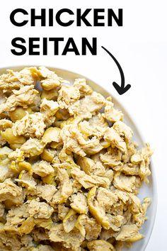 Foods With Gluten, Vegan Foods, Vegan Dishes, Sans Gluten, Gluten Free, Seitan Recipes, Chicken Recipes, Tofu, Tempeh