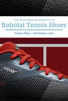 Which Babolat tennis shoe models have been your favorites over the years? What particular feature made those Babolat shoes stand out?