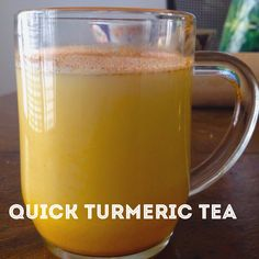 Quick Turmeric Tea-brain food/ anti-inflammatory/ strong-immune-system tonic for any time.