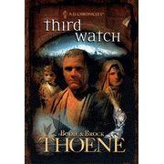 Third Watch, A.D. Chronicles Series #3 - By: Bodie Thoene, Brock Thoene