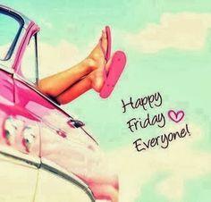 More Than Sayings: Happy Friday Everyone!