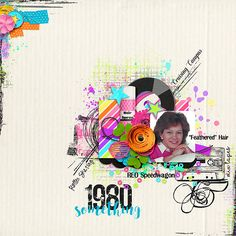 80's Baby & FWP  by River-Rose Designs http://www.sweetshoppedesigns.com/sweetshoppe/product.php?productid=36025&cat=887&page=1 Live Your Dream by Crystal Livesay Designs http://www.sweetshoppedesigns.com/sweetshoppe/product.php?productid=35999&cat=887&page=1