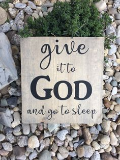 Give It To God And Go To Sleep - Bedroom Sign - Bathroom Sign - Christian Sign - Anniversary Gift - Housewarming Gift - New Home Sign