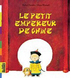Le petit empereur de Chine: Amazon.fr: Michel Amelin, Ulises Wensell: Livres