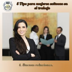 5 Tips para mujeres exitosas en el trabajo 4. Buenas relaciones. Relaciónate con mujeres que trabajen dentro de la misma industria que tú. Esto es importante para mantenerte estable dentro del negocio.   #MujeresExitosas