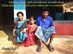 A girl educated is a society empowered! Then why must the girl child be denied education?     Show your support for Nanhi Kali. Visit www.NanhiKali.com & join us on www.facebook.com/...