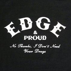 Edge & Proud True Stories, Drugs, Thankful, Words, Quotes, Punk, Vegetarian, Vegan, Free