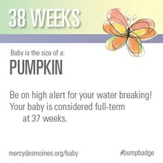 38 Weeks #bumpbadge | Mercy Medical Center - Des Moines