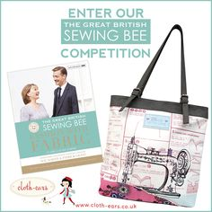 Repin To Win! Our Great British Sewing Bee Competition! Win our '& Sew On' Tote Bag and a copy of the forthcoming Great British Sewing Bee Book; Fashion With Fabric. See our blog for full terms www.cloth-ears.co.uk #gbsb #sew #sewing #craft