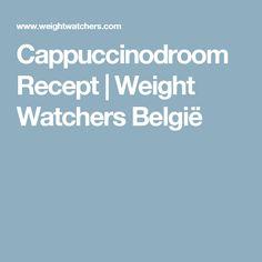 Cappuccinodroom Recept   Weight Watchers België