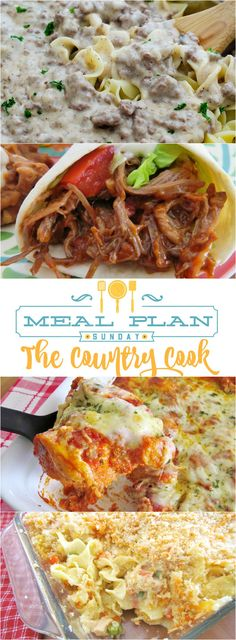 Meal Plan Sunday at The Country Cook. Recipes included: Crock Pot BBQ Shredded Chicken, Mexican Shredded Beef, Bubble Up Lasagna, Chicken Noodle Casserole and 7-Up Cake
