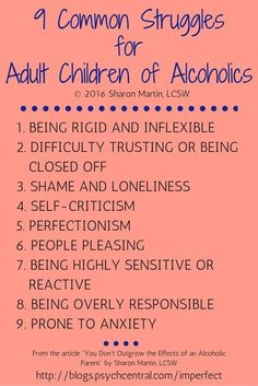 You Don't Outgrow the Effects of an Alcoholic Parent 9 Common Struggles for Adult Children of Alcoholics Sharon Martin, Alcoholic Parents, Children Of Alcoholics, Help For Alcoholics, Codependency Recovery, Ptsd Recovery, Recovery Quotes, Nicotine Addiction, Addiction Alcohol