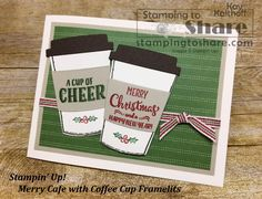 Stampin\' Up! Merry Cafe Christmas Card for Coffee Lovers! Created by Kay Kalthoff with #stampingtoshare