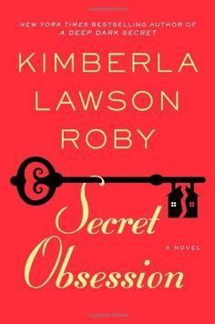 Secret Obsession by Kimberla Lawson Roby, http://www.amazon.com/dp/B00AK2TX24/ref=cm_sw_r_pi_dp_zXevrb0VJVH77