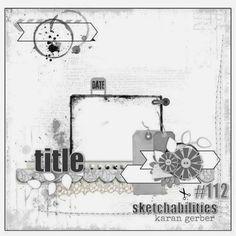 Scrappy Chick Designs: Sketchabilities #112 Reveal~