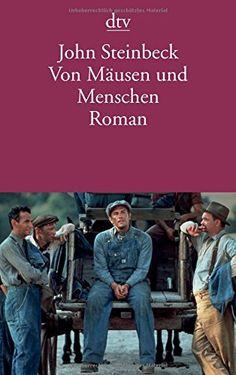 Von Mäusen und Menschen: Roman (dtv Literatur) von John Steinbeck http://www.amazon.de/dp/3423142111/ref=cm_sw_r_pi_dp_3uRGwb04T70HR