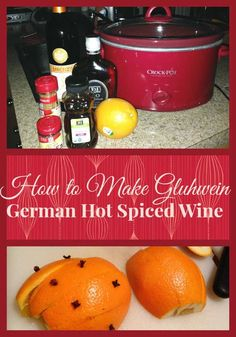A delicious recipe for Gluhwein German Hot Spiced Wine that you can make right in your crock pot. Perfect for holidays, parties, or to simply enjoy on a cold night!