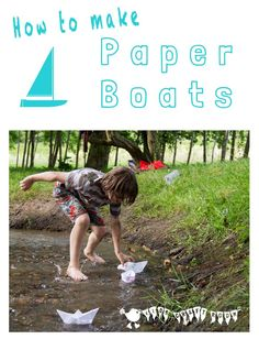 MAKE A PAPER BOAT - A fantastic activity to encourage both creativity and scientific learning about density and buoyancy.