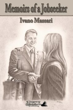 A book on humour and satire as Ian Mason goes job hunting. http://www.gypsyshadow.com/IvanoMassari.html#top