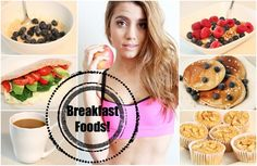 Get Healthy With Me   Breakfast Foods!