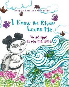 I Know the River Loves Me: Yo sé que el río me ama
