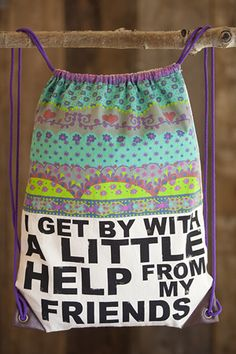 """""""i get by with a little help from my friends"""" ~ darling canvas backsack"""