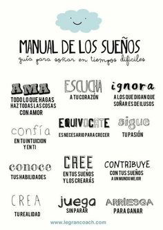 Pieces of a dream: Manual de los sueños by The Words, More Than Words, Mr Wonderful, Spanish Quotes, Favorite Quotes, Me Quotes, Mindfulness, Inspirational Quotes, Motivational