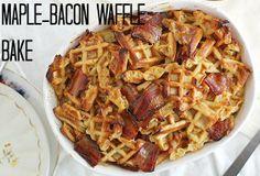 Maple-Bacon Waffle Bake #bacon