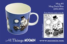 Moomin mug by Arabia Mug - Dark Blue Produced: Illustrated by Tove Slotte and manufactured by Arabia. The original comic strip can be found in Moomin comic album Moomin Mugs, Tove Jansson, Finland, Coffee Cups, Dark Blue, Childhood, Colours, History, Tableware
