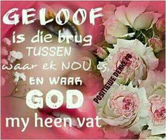 Afrikaanse Quotes, Goeie Nag, Inspirational Qoutes, Floral Wreath, Words, Journals, House, Ideas, Moving Quotes