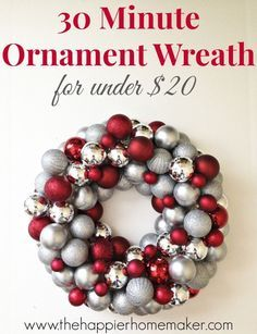 can't believe this is under $20 and takes less than 30 minutes!!  How to Make an {Easy} DIY Ornament Wreath
