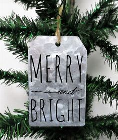 Merry and Bright Christmas Ornament, Galvanized Christmas Ornament, Christmas Tag Ornament, Farmhouse Christmas Ornament by LisasGiftShop on Etsy christmascards Farmhouse Christmas Ornaments, Christmas Wood Crafts, Christmas Gift Tags, Christmas Projects, Christmas Decorations, Christmas Signs, Christmas Ideas, Xmas, Jingle All The Way