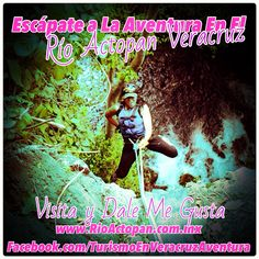 Escápate a la #aventura en el #rio #actopan #Veracruz http://www.rioactopan.com.mx #megusta #Veracruz