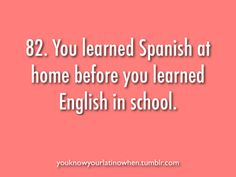 Yep. Then i lost it and now im a onelanguaged mexican-american who swears shes a straight up paisa XD