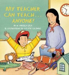 Kinder School Themed. My teacher is so good, she can teach anyone . . .to do anything! She can teach an astronaut to float in space.She can teach a ballet dancer to land with grace. Come join the fun as a young boy and his classmates explore an alphabet of occupations from Astronaut to Zillionaire. This playful story is just right for any child . . . and his or her favorite teacher!