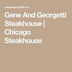 Gene And Georgetti Steakhouse | Chicago Steakhouse