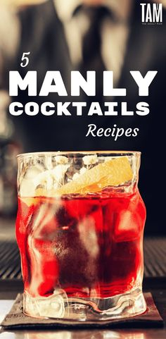 Manly cocktails. Check out the top cocktails and popular mixed drinks for men. These manly cocktails are perfect for a date, dinner party, or simply at home. via @theadultman