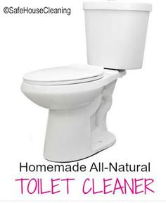 Homemade All-Natural Toilet Cleaner Recipe | Green Homemade Cleaners - Natural House Cleaning