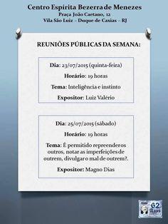 CE Bezerra de Menezes Convida para as Reuniões Públicas da Semana – Duque de Caxias –  RJ - http://www.agendaespiritabrasil.com.br/2015/07/25/ce-bezerra-de-menezes-convida-para-as-reunioes-publicas-da-semana-duque-de-caxias-rj-5/