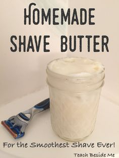 Homemade shave butter for the smoothest shave ever! (Great Father's Day gift!)