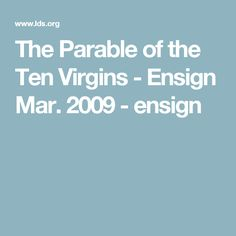 The Parable of the Ten Virgins - Ensign Mar. Mutual Activities, Enrichment Activities, Lds Object Lessons, Yw In Excellence, Personal Progress, Activity Days, Relief Society, New Beginnings, Teaching Kids