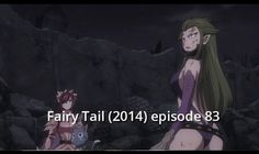 Fairy Tail (2014) episode 83 English Subbed - Watch Fairy Tail English Subbed Anime Episodes Free!
