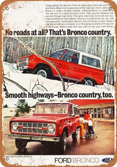 Expedition Portal published a tribute to the Ford Bronco the other day with tons of old ads and images. Natalie and I both love the early Broncos. Classic Bronco, Classic Ford Broncos, Classic Trucks, Classic Cars, Old Bronco, Early Bronco, Vintage Advertisements, Vintage Ads, Pick Up