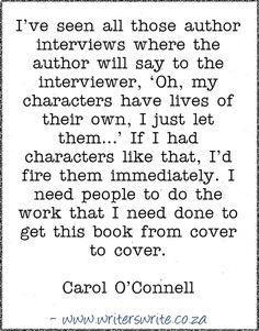 Quotable – Carol O'Connell - Writers Write