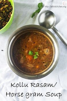 Kollu Rasam / Horse gram Soup - Cooking with Smile Chowder Recipes, Soup Recipes, Vegetarian Recipes, Healthy Recipes, Healthy Soups, Drink Recipes, Delicious Recipes, Easy Recipes, Unique Recipes