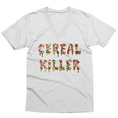 Cereal Killer V-Neck    I murder breakfast like it's my job - coffee, eggs and sugary cereals have nothing on me.